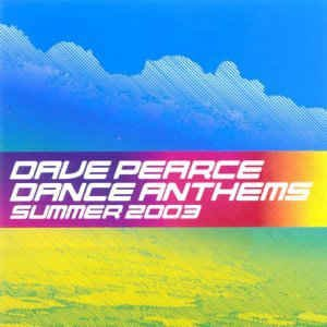 Dance Anthems: Summer 2003