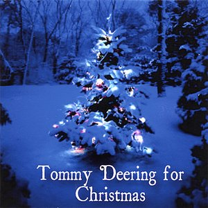 Tommy Deering For Christmas
