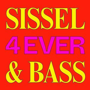 Sissel & Bass 4 Ever