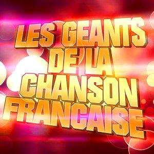 Les Géants De La Chanson Française (Charles Aznavour, Yves Montand, Georges Brassens, Jacques Brel, Léo Ferré)