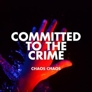 Committed to the Crime