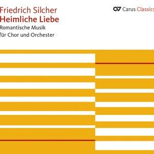 Heimliche Liebe Romantische Musik für Chor und Orchester