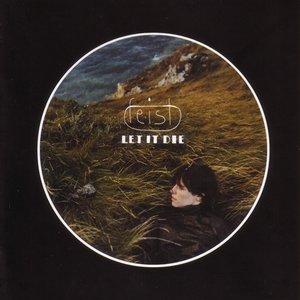 Let It Die (Bonus Tracks)