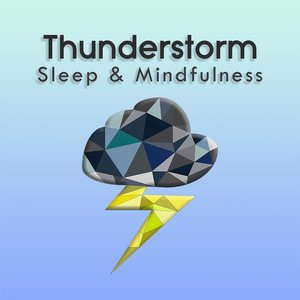 Thunderstorm (Sleep & Mindfulness)