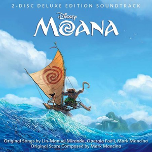 Poster for Moana (Original Motion Picture Soundtrack/Deluxe Edition) by Various Artists