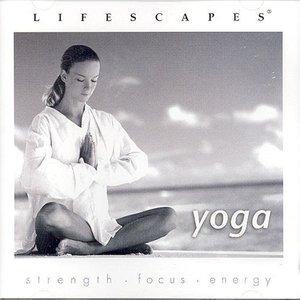 Lifescapes: Yoga
