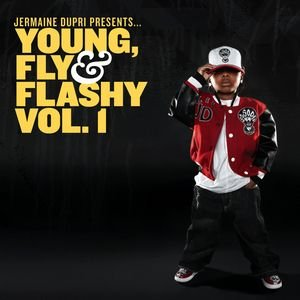 Jermaine Dupri Presents... Young, Fly & Flashy Vol. 1