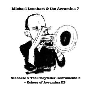 Seahorse & The Storyteller Instrumentals & Echoes Of Avramina EP