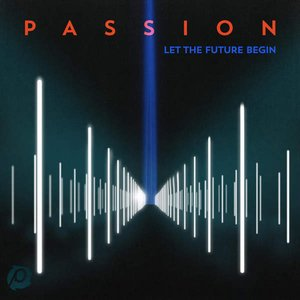 Passion: Let the Future Begin (Deluxe Edition)