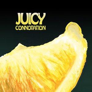 Juicy Connotation