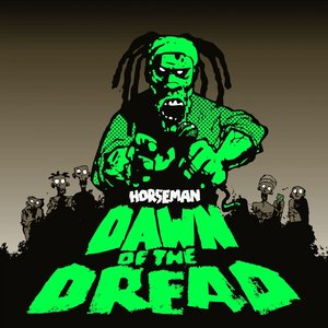 Dawn of the Dread