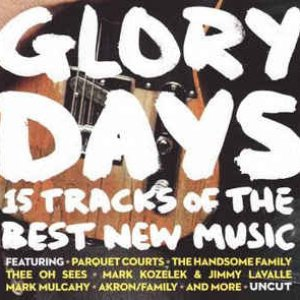 Uncut: Glory Days