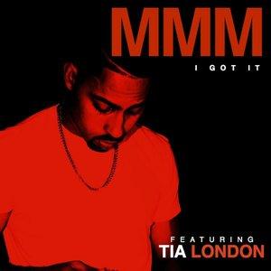 I Got It (feat. Tia London) - Single