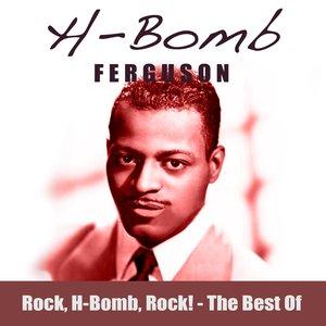Rock, H-Bomb, Rock! The Best Of