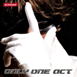 ONLY ONE ACT