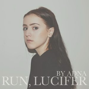 Run, Lucifer