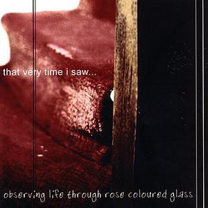 Observing Life Through Rose Coloured Glass
