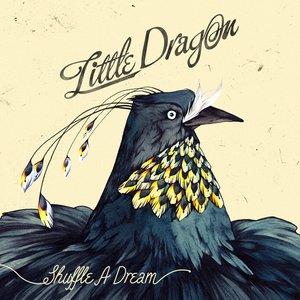 Shuffle A Dream
