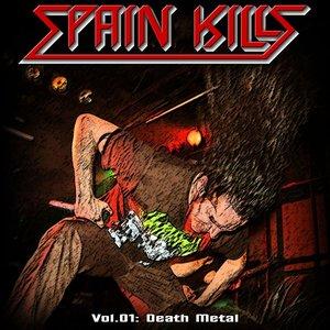 Spain Kills: Vol. 01, Part 1: Death Metal