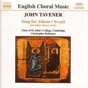 TAVENER: Song for Athene / Svyati