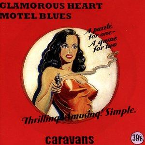 Glamorous Heart Motel Blues