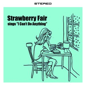 "Strawberry Fair Sings ""I Can't Do Anything"""
