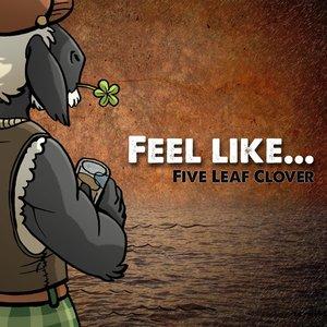 Feel like...