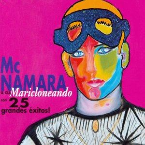Maricloneando (25 Grandes Exitos !)