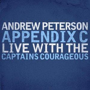 Appendix C: Live With The Captains Courageous