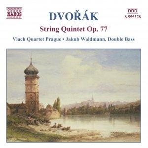 DVORAK: String Quintet Op. 77 / Miniatures