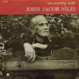 An Evening With John Jacob Niles