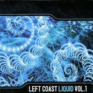 Left Coast Liquid Vol. 1