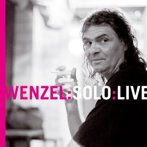 WENZEL:SOLO:LIVE