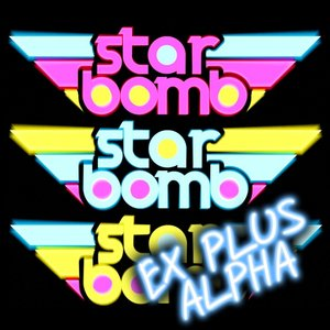 Starbomb Ex Plus Alpha