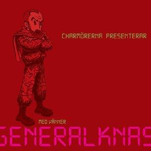 Charmörerna Med Vänner Presenterar General Knas