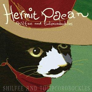 Hermit Paean