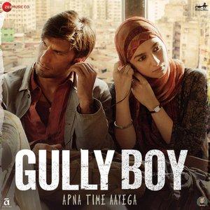 Gully Boy - Desi Hip Hop