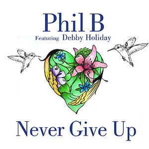 Never Give Up (feat. Debby Holiday)