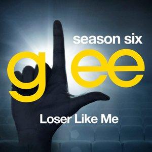 Glee: The Music, Loser Like Me