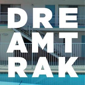 DREAMTRAK