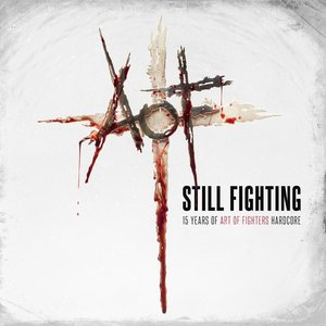 Still fighting - 15 years of Art of Fighters Hardcore