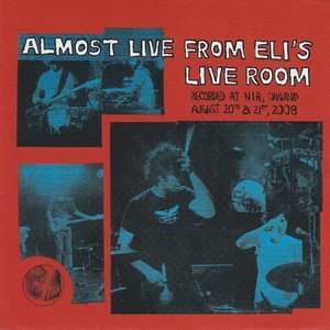 Almost Live From Eli's Live Room