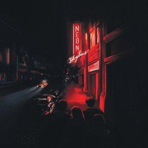 The Neon Skyline [Explicit]