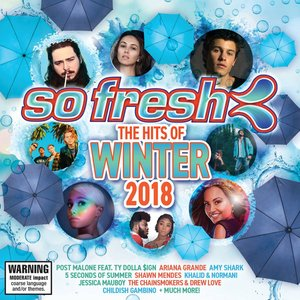 So Fresh: The Hits Of Winter 2018
