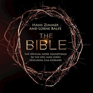 The Bible: The Official Score Soundtrack to the Epic Mini Series