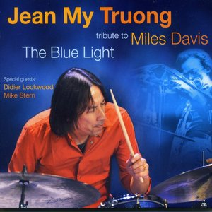 The Blue Light : Tribute to Miles Davis (feat. Didier Lockwood, Mike Stern)