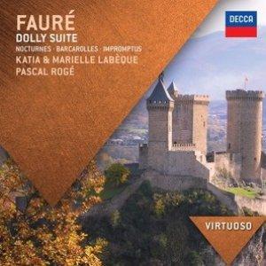 Fauré: Dolly Suite; Nocturnes; Barcarolles; Impromptus