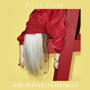 Billie Eilish - Idontwannabeyouanymore