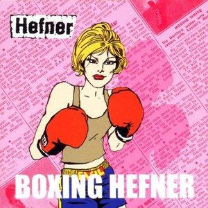Boxing Hefner