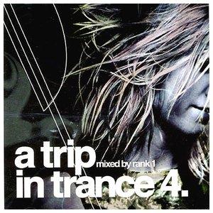 A Trip In Trance 4